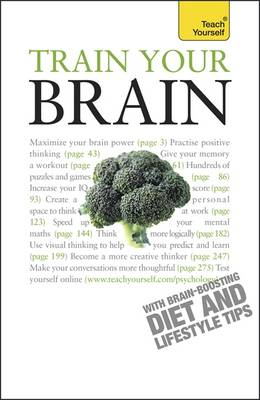 Train Your Brain: Teach Yourself - Teach Yourself - General (Paperback)