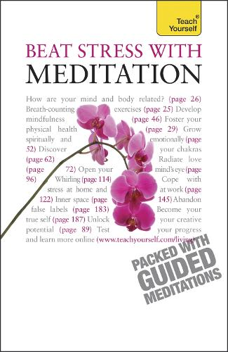 Beat Stress With Meditation: Teach Yourself - Teach Yourself - General (Paperback)