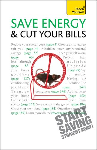 Save Energy and Cut Your Bills: Teach Yourself - Teach Yourself - General (Paperback)