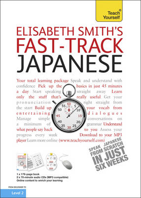 Teach Yourself Fast-track Japanese - Teach Yourself Instant Courses