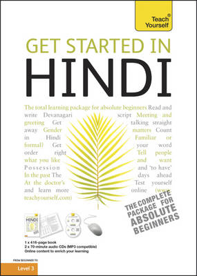 Get Started in Hindi: Teach Yourself - Teach Yourself Languages