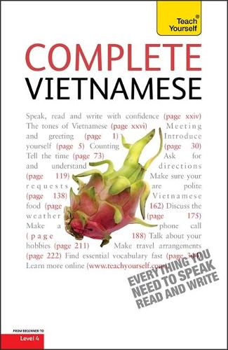 Complete Vietnamese Beginner to Intermediate Book and Audio Course: Learn to read, write, speak and understand a new language with Teach Yourself (Paperback)