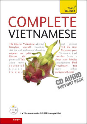 Complete Vietnamese Beginner to Intermediate Book and Audio Course: Learn to read, write, speak and understand a new language with Teach Yourself (CD-Audio)