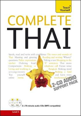 Complete Thai Beginner to Intermediate Course: Complete Thai Beginner to Intermediate Course Audio Support (CD-Audio)