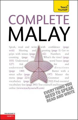 Complete Malay Beginner to Intermediate Book and Audio Course: Learn to read, write, speak and understand a new language with Teach Yourself (Paperback)