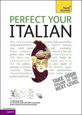 Perfect Your Italian: Teach Yourself: Audio Support - Teach Yourself Improve Your... (Paperback)