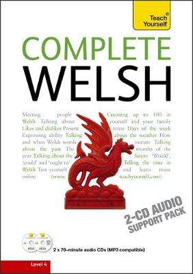 Complete Welsh Beginner to Intermediate Book and Audio Course: Learn to Read, Write, Speak and Understand a New Language with Teach Yourself (CD-Audio)