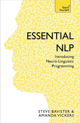 Essential NLP: An introduction to neurolinguistic programming (Paperback)