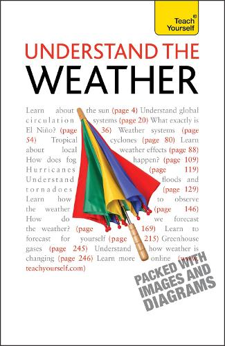Understand The Weather: Teach Yourself - Teach Yourself - General (Paperback)