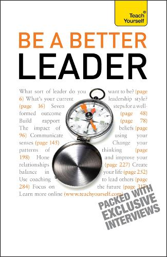 Be A Better Leader: Teach Yourself - Teach Yourself - General (Paperback)