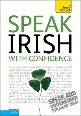 Speak Irish with Confidence: Teach Yourself - Teach Yourself Conversations (CD-Audio)
