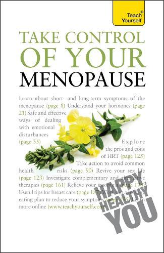 Take Control of Your Menopause: Teach Yourself - Teach Yourself - General (Paperback)