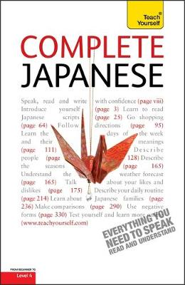 Complete Japanese Beginner to Intermediate Course: Learn to read, write, speak and understand a new language with Teach Yourself (Paperback)