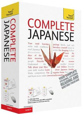 Complete Japanese Beginner to Intermediate Course: (Book and audio support