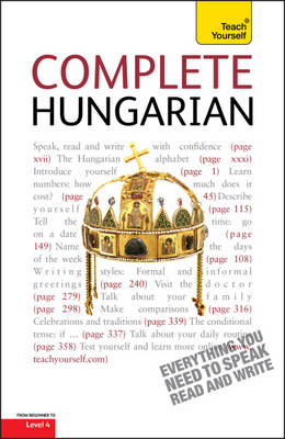 Complete Hungarian Beginner to Intermediate Course: Learn to read, write, speak and understand a new language with Teach Yourself (Paperback)
