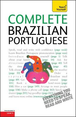 Complete Brazilian Portuguese Beginner to Intermediate Course: (Book only) Learn to read, write, speak and understand a new language with Teach Yourself (Paperback)