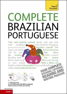 Complete Brazilian Portuguese Beginner to Intermediate Course: (Book and audio support) Learn to read, write, speak and understand a new language with Teach Yourself