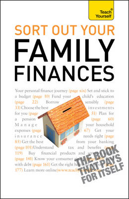 Teach Yourself Sort Out Your Family Finance - Teach Yourself Computing (Paperback)