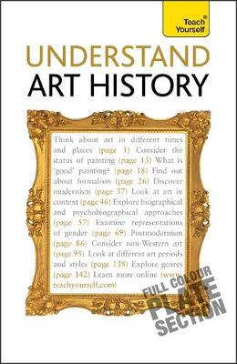 Understand Art History: Teach Yourself (Paperback)