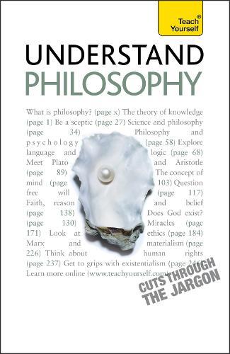 Understand Philosophy: Teach Yourself - Teach Yourself - General (Paperback)