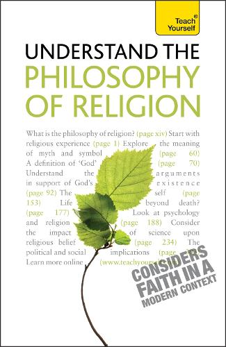 Understand the Philosophy of Religion: Teach Yourself - Teach Yourself - General (Paperback)