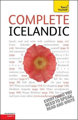 Complete Icelandic Beginner to Intermediate Course: (Book and Audio Support) Learn to Read, Write, Speak and Understand a New Language with Teach Yourself (Paperback)