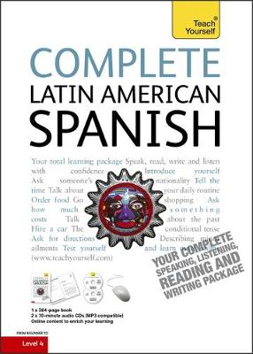 Complete Latin American Spanish Beginner to Intermediate Course: Learn to Read, Write, Speak and Understand a New Language with Teach Yourself (Paperback)