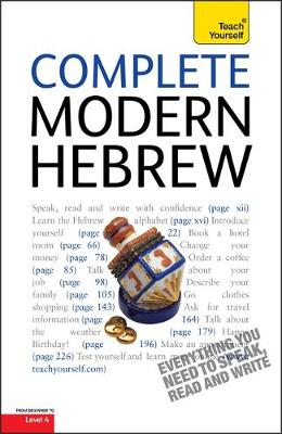 Complete Modern Hebrew Beginner to Intermediate Course: Learn to read, write, speak and understand a new language with Teach Yourself (Paperback)