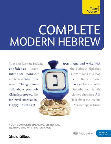 Complete Modern Hebrew Beginner to Intermediate Course: (Book and audio support)
