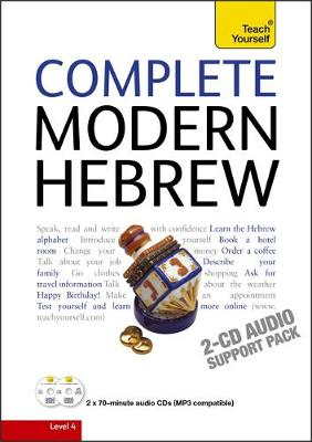 Complete Modern Hebrew Beginner to Intermediate Course: (Book and audio support) Learn to read, write, speak and understand a new language with Teach Yourself (CD-Audio)