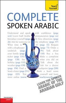 Complete Spoken Arabic (of the Arabian Gulf): Teach Yourself (Paperback)