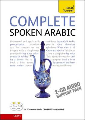 Complete Spoken Arabic (of the Arabian Gulf) Audio Support: Teach Yourself (CD-Audio)