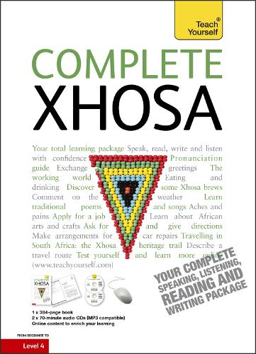 Complete Xhosa Beginner to Intermediate Course: (Book and audio support)