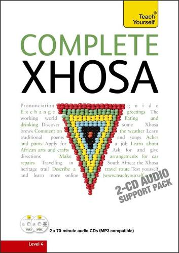 Complete Xhosa Beginner to Intermediate Course: Learn to read, write, speak and understand a new language with Teach Yourself (CD-Audio)