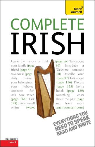 Complete Irish Beginner to Intermediate Book and Audio Course: Learn to read, write, speak and understand a new language with Teach Yourself (Paperback)