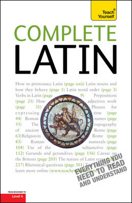 Complete Latin (Learn Latin with Teach Yourself) (Paperback)