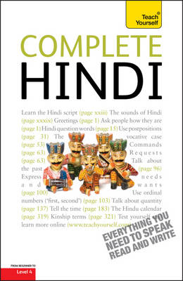 Complete Hindi Beginner to Intermediate Course: Learn to read, write, speak and understand a new language with Teach Yourself (Paperback)
