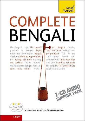 Complete Bengali Beginner to Intermediate Course: (Audio support only) Learn to read, write, speak and understand a new language with Teach Yourself (CD-Audio)