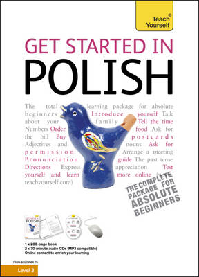 Get Started in Polish: Teach Yourself - Teach Yourself Beginner's Languages