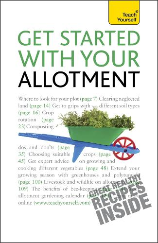 Get Started with Your Allotment - Teach Yourself - General (Paperback)