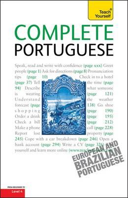 Complete Portuguese Beginner to Intermediate Course: Learn to Read, Write, Speak and Understand a New Language with Teach Yourself (Paperback)