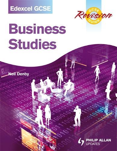 Edexcel GCSE Business Studies Revision Guide (Paperback)