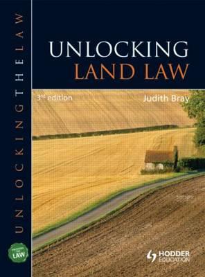 Unlocking Land Law - Unlocking the Law (Paperback)