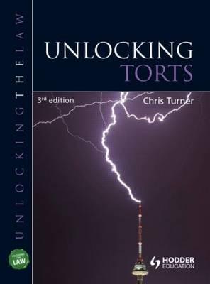 Unlocking Torts - Unlocking the Law (Paperback)