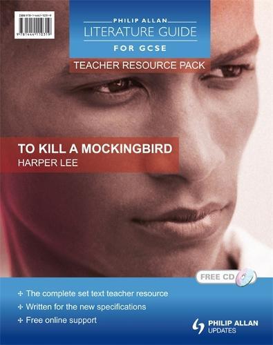 Philip Allan Literature Guides (for GCSE) Teacher Resource Pack: To Kill a Mockingbird (Spiral bound)