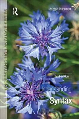 Understanding Syntax - Understanding Language (Paperback)