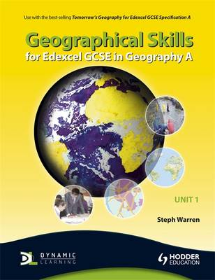 Geographical Skills for Edexcel GCSE in Geography A: Unit 1 - Edexcel GCSE Geography (Paperback)
