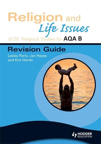 GCSE Religious Studies for AQA B: Religion and Life Issues Revision Guide - ASBR (Paperback)