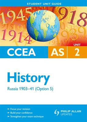 CCEA AS History: Unit 2, option 5: Russia 1903-41 Student Unit Guide (Paperback)