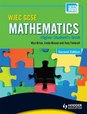 WJEC GCSE Mathematics - Higher Student's Book - WJEC GCSE Mathematics (Paperback)